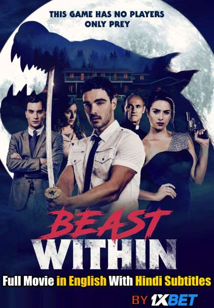 Download Beast Within (2019) WebRip 720p Full Movie [In English] With Hindi Subtitles FREE on 1XCinema.com & KatMovieHD.io