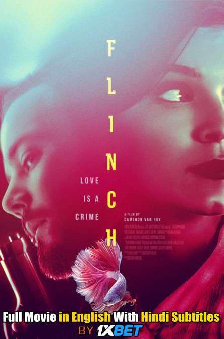 Download Flinch (2021) HDCAM 720p Full Movie [In English] With Hindi Subtitles FREE on 1XCinema.com & KatMovieHD.io