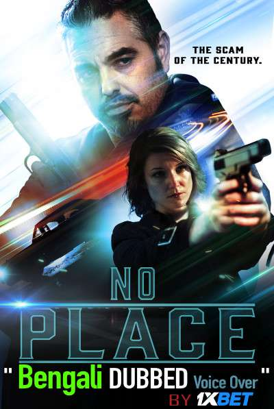 No Place (2020) Bengali Dubbed (Voice Over) WEBRip 720p [Full Movie] 1XBET