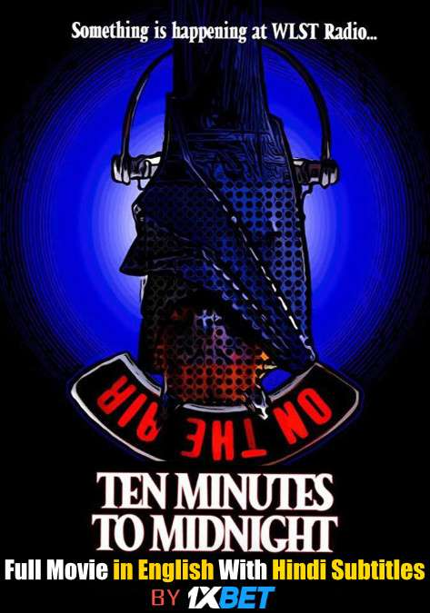 Ten Minutes to Midnight (2020) WebRip 720p Full Movie [In English] With Hindi Subtitles