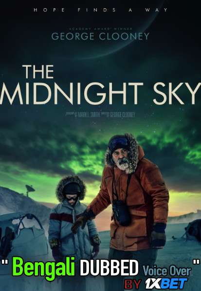 The Midnight Sky (2020) Bengali Dubbed (Voice Over) WEBRip 720p [Full Movie] 1XBET