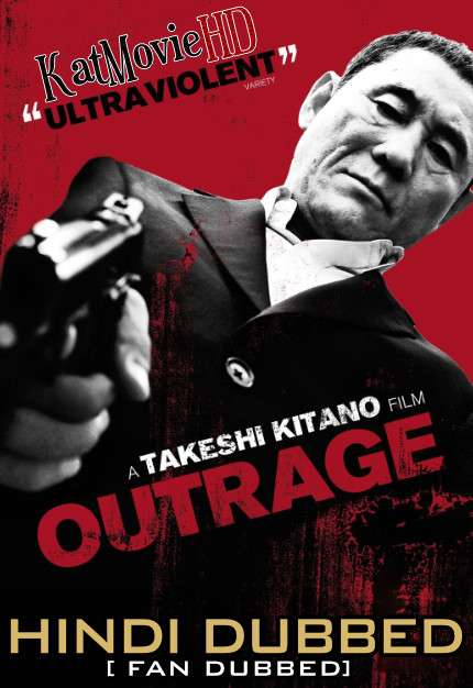 The Outrage (2010) Hindi (Fan Dub) + Japanese (ORG) [Dual Audio] BluRay 1080p / 720p / 480p [With Ads !]
