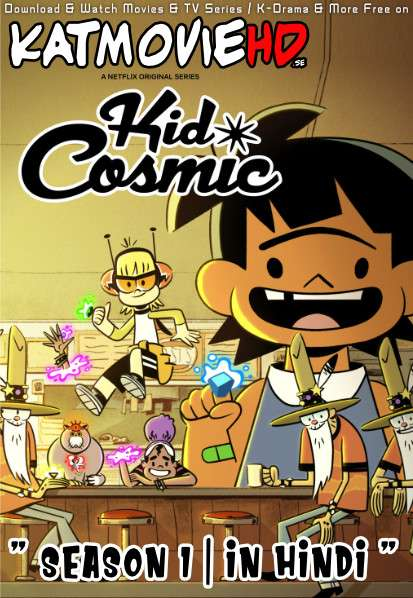 Kid Cosmic (Season 1) Hindi [Dual Audio] All Episodes | WEB-DL 720p & 480p x264 | Netflix Series