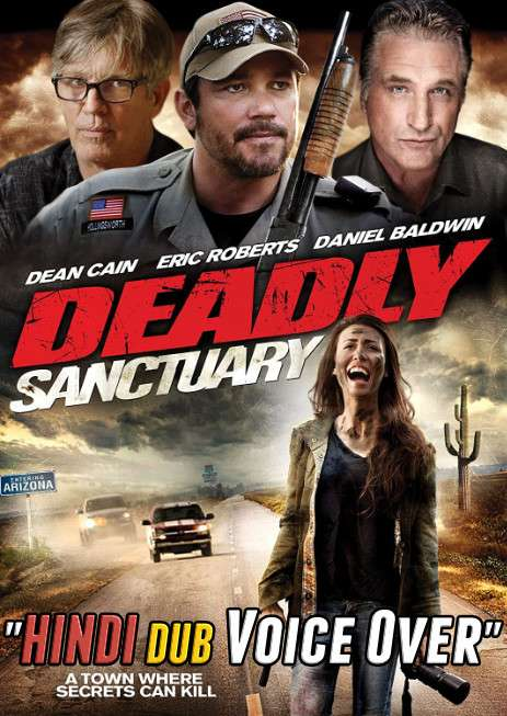 Deadly Sanctuary (2017) Hindi Dubbed (Voice Over) + English [Dual Audio] WEBRip 720p [HD]