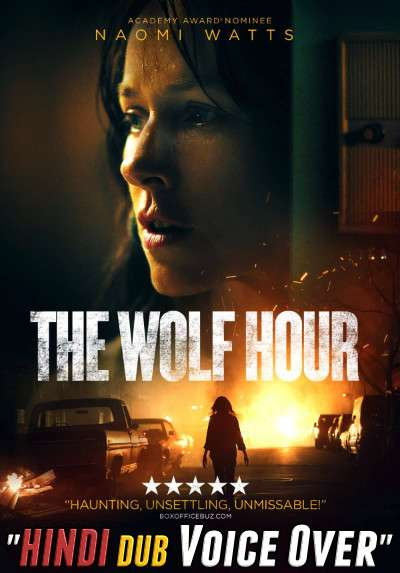 The Wolf Hour (2019) Hindi Dubbed (Voice Over) + English [Dual Audio] WEBRip 720p [HD]