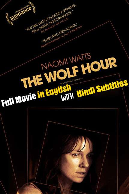 The Wolf Hour(2019) Full Movie [In English] With Hindi Subtitles | Web-DL 720p [HD]