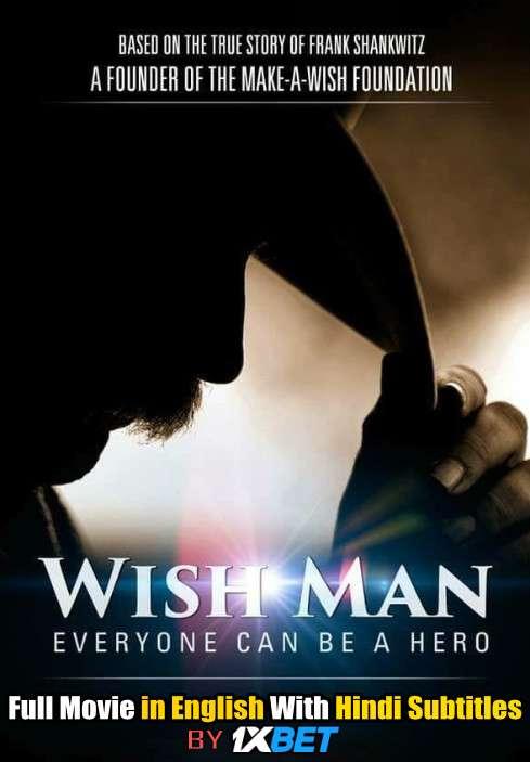 Wish Man (2019) WebRip 720p Full Movie [In English] With Hindi Subtitles