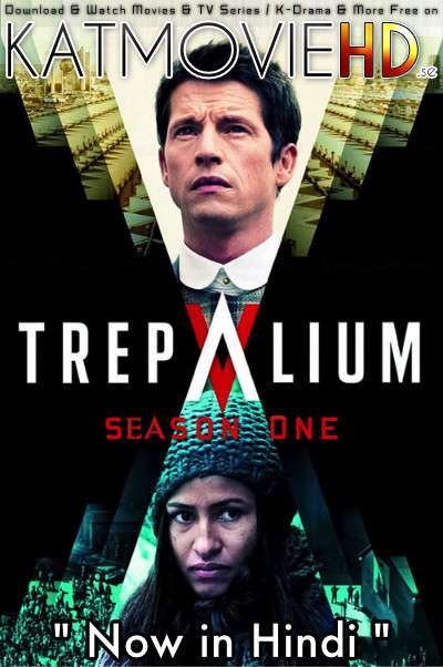 Trepalium (Season 1) Complete [Hindi Dubbed] WEB-DL 1080p / 720p / 480p HD [ 2018 MINI TV Series]