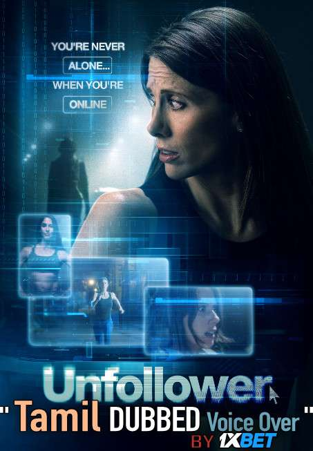 Unfollower (2020) Tamil Dubbed (Voice Over) & English [Dual Audio] WebRip 720p [1XBET]