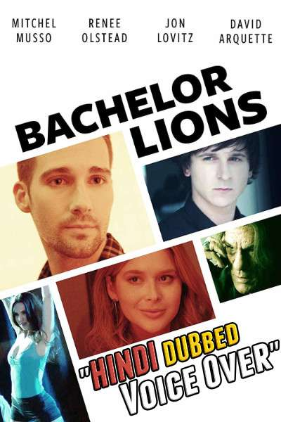 Bachelor Lions (2018) Hindi (Voice Over) Dubbed + English [Dual Audio] WEBRip 720p [Full Movie]