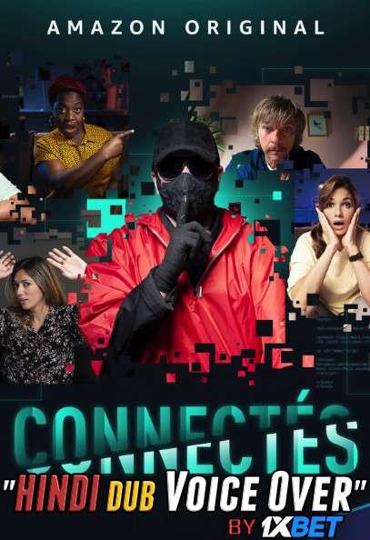 Connectés (2020) Hindi (Voice Over) Dubbed+ French [Dual Audio] WebRip 720p [1XBET]