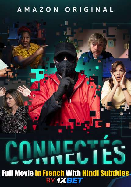 Connectés (2020) Full Movie [In French] With Hindi Subtitles | WebRip 720p [1XBET]