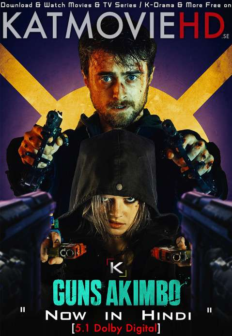 Guns Akimbo (2019) Hindi Dubbed (DD 5.1 ORG) [Dual Audio] BluRay 1080p 720p 480p (x264 | HEVC) [Full Movie]