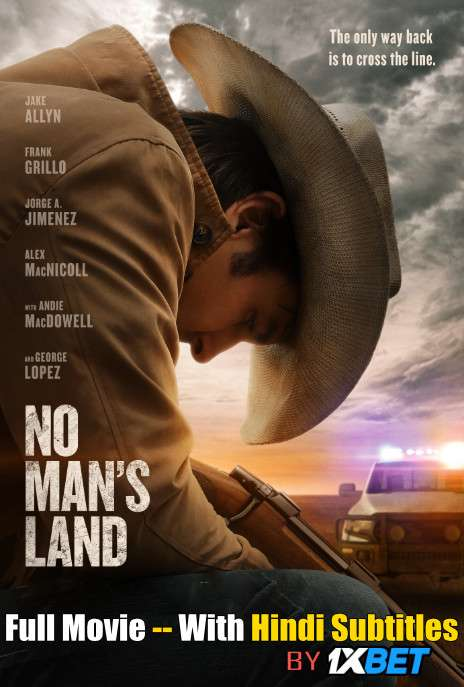 No Man's Land (2020) Full Movie [In English] With Hindi Subtitles | WebRip 720p [1XBET]