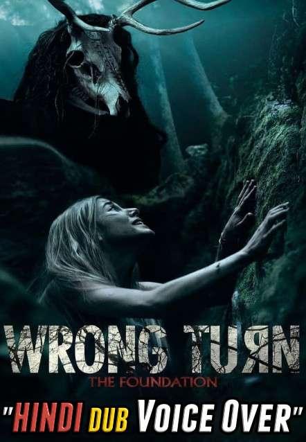 Wrong Turn (2021) Hindi Dubbed (Voice Over) + English [Dual Audio] BluRay 480p 720p 1080p x264 | HD
