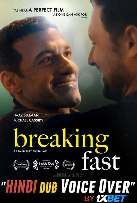 Breaking Fast (2020) WebRip 720p Dual Audio [Hindi (Voice Over) Dubbed + English] [Full Movie]