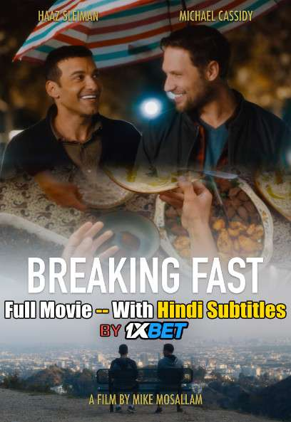 Breaking Fast (2020) WebRip 720p Full Movie [In English] With Hindi Subtitles