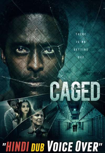 Caged (2021) Hindi Dubbed (Voice Over) + English [Dual Audio] WEBRip 720p [HD]