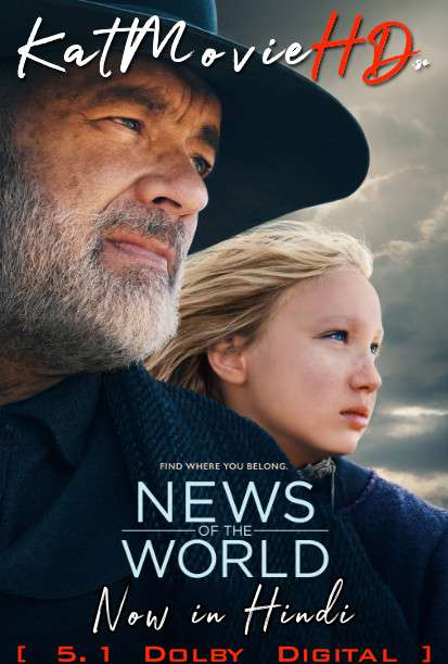 News of the World (2020) Hindi (DD 5.1) [Dual Audio] Web-DL 1080p 720p 480p x264 | NF