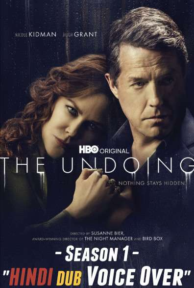 The Undoing (Season 1) Complete Hindi (Voice Over) Dubbed [TV Series] Web-DL 720p [Episode 3-6 Added]