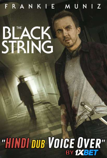 The Black String (2018) Hindi (Voice Over) Dubbed+ English [Dual Audio] BDRip 720p [1XBET]