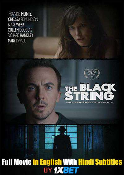 The Black String (2018) Full Movie [In English] With Hindi Subtitles | BDRip 720p [1XBET]