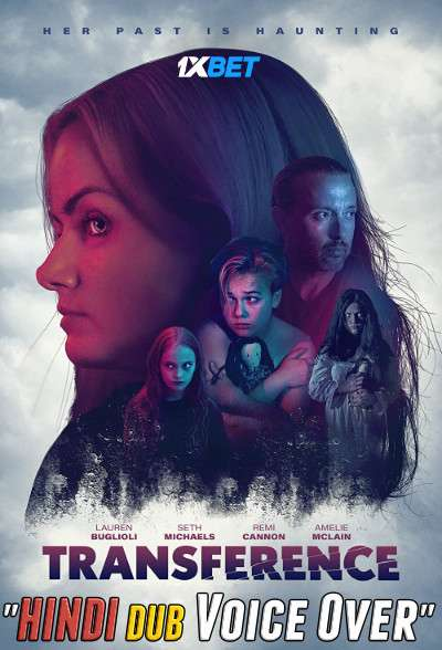Transference (2020) Hindi (Voice Over) Dubbed+ English [Dual Audio] WebRip 720p [1XBET]