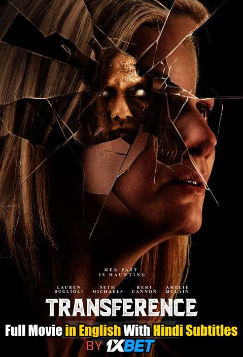 Transference (2020) Full Movie [In English] With Hindi Subtitles | WebRip 720p [1XBET]