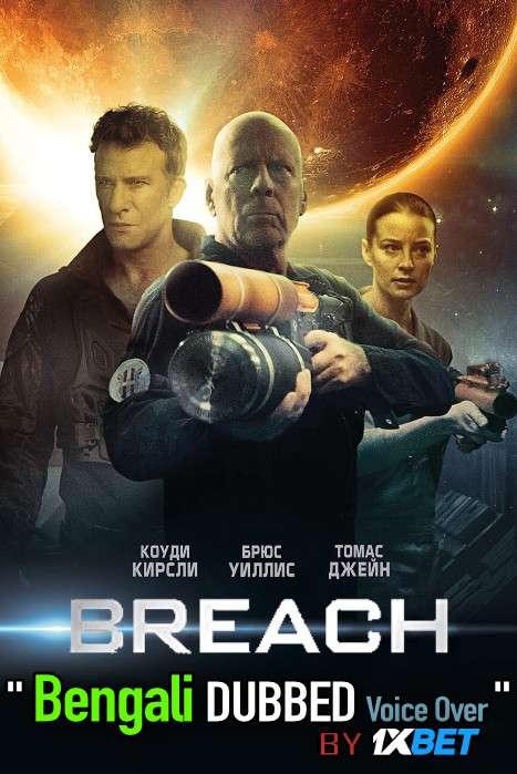 Breach 2020 Bengali Dubbed [Unofficial] WEBRip 720p [Action Film]