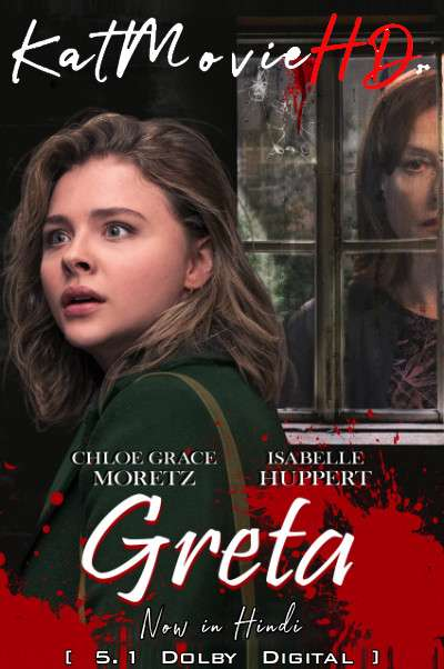 Greta (2018) Hindi Dubbed (DD 5.1 ORG) [Dual Audio] BluRay 1080p 720p 480p [Full Movie]