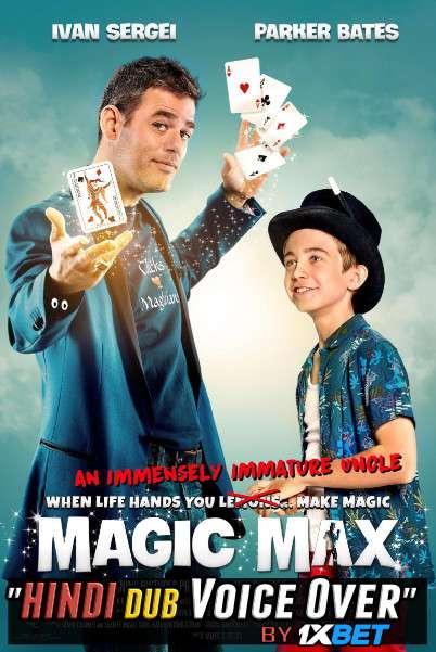 Magic Max (2020) WebRip 720p Dual Audio [Hindi (Voice Over) Dubbed + English] [Full Movie]