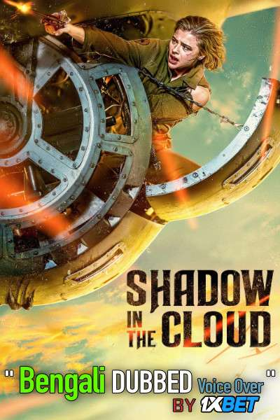 Shadow in the Cloud (2020) Bengali Dubbed (Voice Over) WEBRip 720p [Full Movie] 1XBET