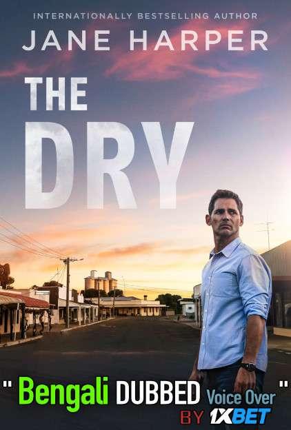The Dry 2020 Bengali Dubbed [Unofficial] HDCAM 720p [Crime Film]