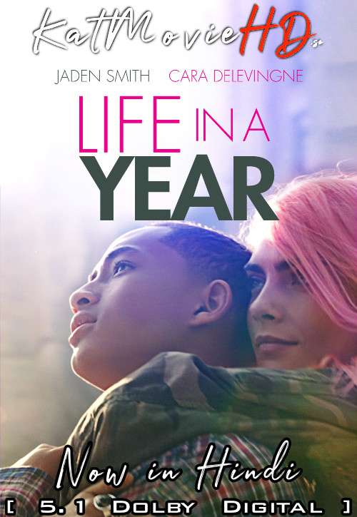 Life in a Year (2020) Hindi Dubbed (DD 5.1 ORG) [Dual Audio] BluRay 1080p 720p 480p x264 | HEVC [Full Movie]