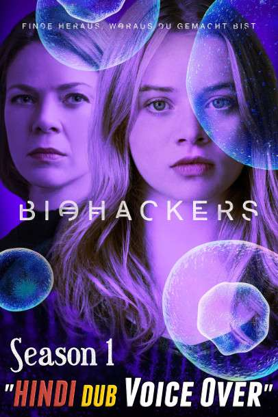 Biohackers (Season 1) Hindi (Voice Over) Dubbed & German [TV Series] Web-DL 720p x264 – Complete
