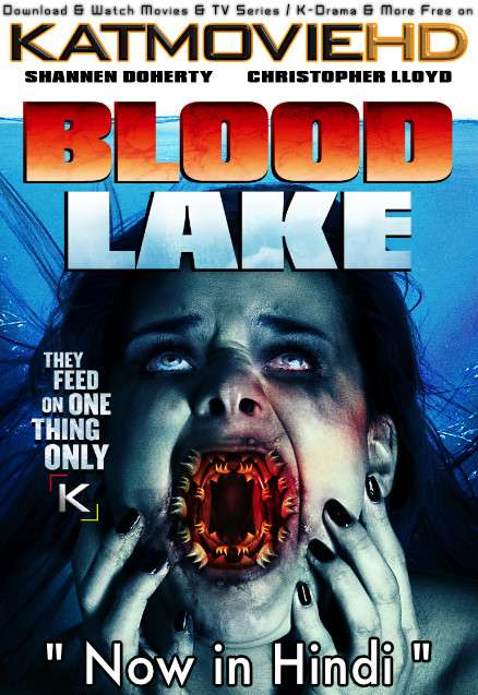 Blood Lake : Attack of the Killer Lampreys (2014) BluRay 720p & 480p Hindi Dubbed (ORG) [Dual Audio] Eng Subs