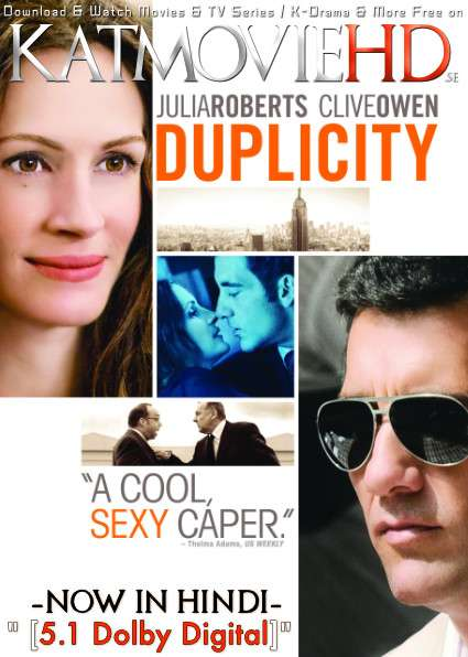 Duplicity (2009) Hindi Dubbed (DD 5.1 ORG) [Dual Audio] BluRay 1080p 720p 480p (x264 | HEVC) [Full Movie]