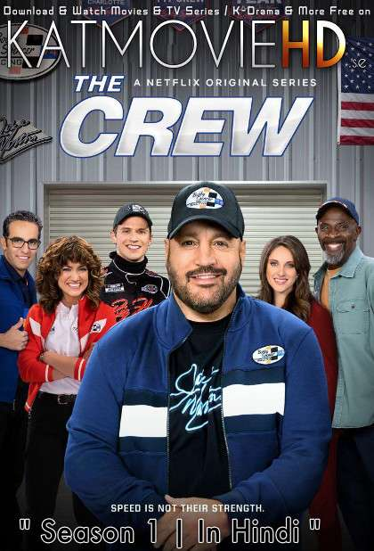 The Crew (Season 1) Hindi [Dual Audio] All Episodes | WEB-DL 720p x264 [2021 Netflix Series]