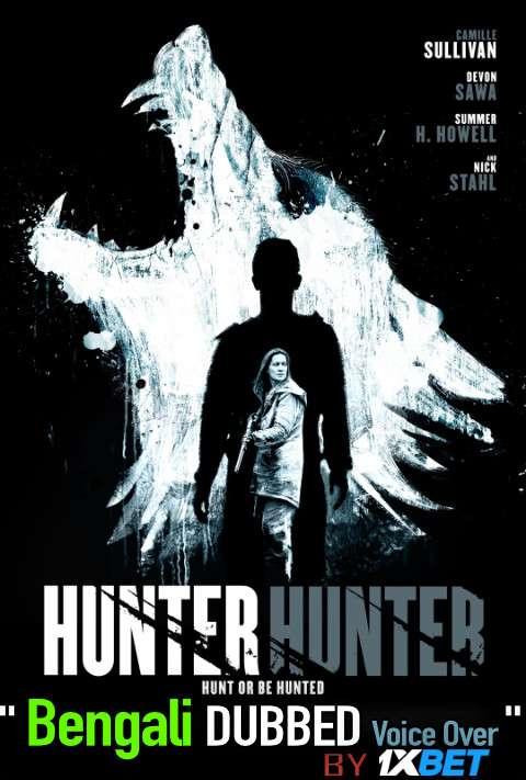 Hunter Hunter (2020) Bengali Dubbed (Voice Over) WEBRip 720p [Full Movie] 1XBET