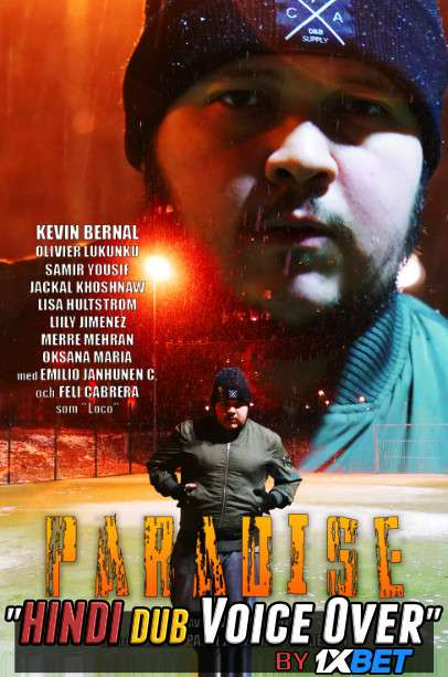 Paradise (2019) WebRip 720p Dual Audio [Hindi (Voice Over) Dubbed + Swedish] [Full Movie]