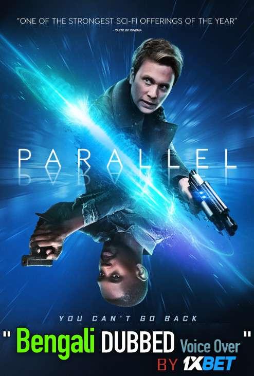 Parallel 2020 Bengali Dubbed [Unofficial] WEBRip 720p [Drama Film]
