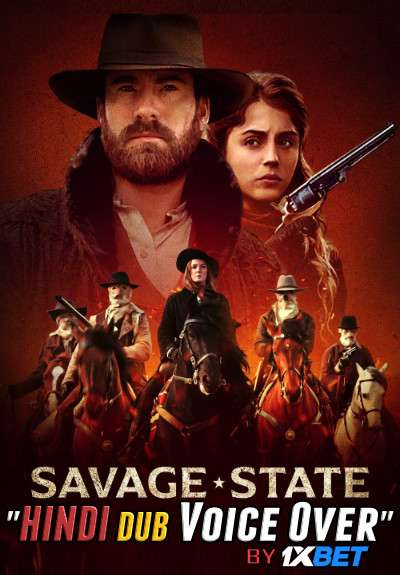 Savage State (2021) Hindi Dual Audio 720p WEBRip 700MB Download
