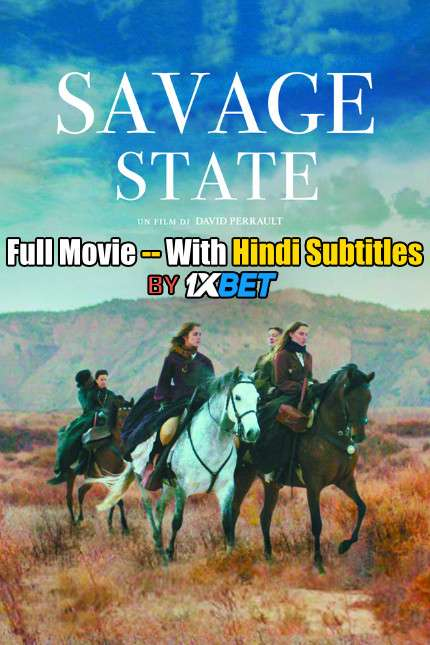 Savage State (2019) Full Movie [In French] With Hindi Subtitles | WebRip 720p [1XBET]