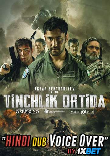 Tinchlik ortida (2019) WebRip 720p Dual Audio [Hindi (Voice Over) Dubbed + Uzbek] [Full Movie]