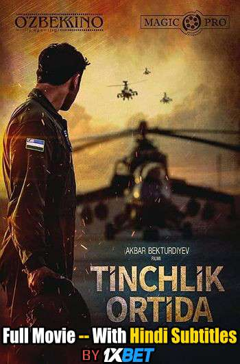 Tinchlik ortida (2019) Full Movie [In Uzbek] With Hindi Subtitles | WebRip 720p [1XBET]