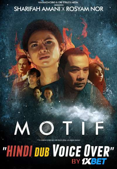 Motif (2019) WebRip 720p Dual Audio [Hindi (Voice Over) Dubbed + Malay] [Full Movie]