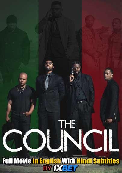 Download The Council (2020) WebRip 720p Full Movie [In English] With Hindi Subtitles FREE on 1XCinema.com & KatMovieHD.io