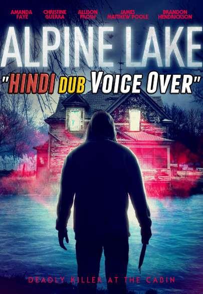 Alpine Lake (2020) WebRip 720p Dual Audio [Hindi (Voice Over) Dubbed + English] [Full Movie]