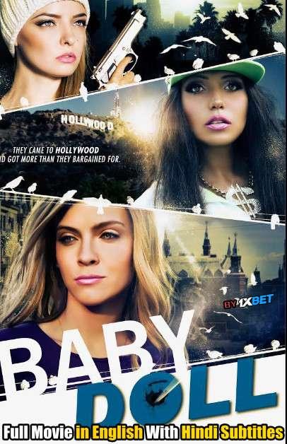 Download Baby Doll (2020) WebRip 720p Full Movie [In English] With Hindi Subtitles FREE on 1XCinema.com & KatMovieHD.io