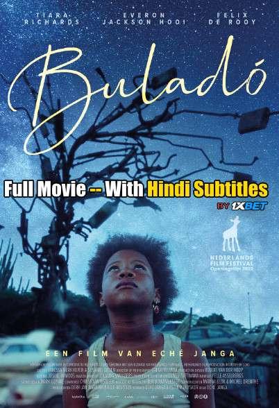 Download Buladó (2020) Full Movie [In English] With Hindi Subtitles | BDRip 720p [1XBET] FREE on 1XCinema.com & KatMovieHD.io
